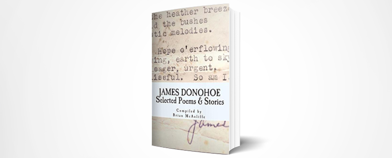 Book of Selected Poems and Stories James Donohoe Selected Poems and Stories – complied by Brian Mc Auliffe