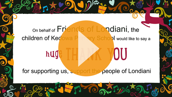 A huge thank you for supporting us support the people of Londiani – click to view video
